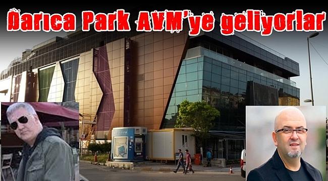 Darıca Park AVM'ye geliyorlar
