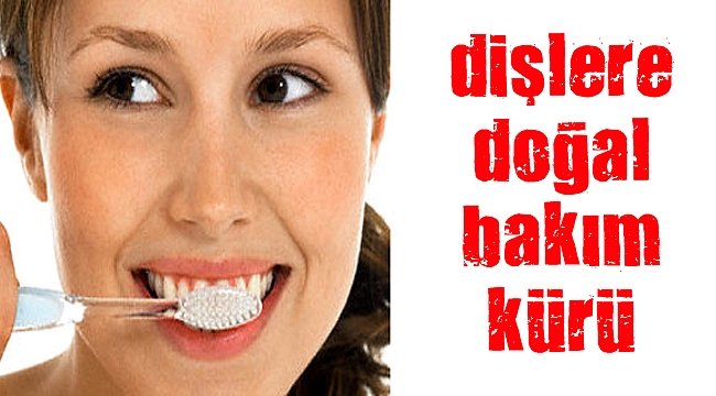 Sararmış dişlere doğal bakım kürü