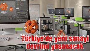 Türkiye'de yeni sanayi devrimi yaşanacak