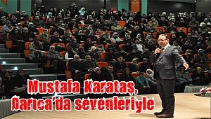 Mustafa Karataş, Darıca'da sevenleriyle buluştu