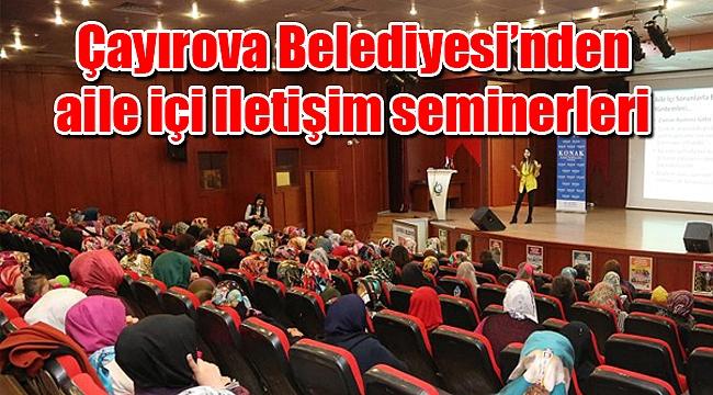 Çayırova Belediyesi'nden aile içi iletişim seminerleri