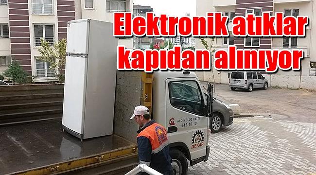 Elektronik atıklar kapıdan alınıyor