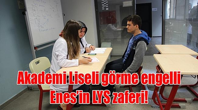 Akademi Liseli görme engelli Enes'in LYS zaferi!