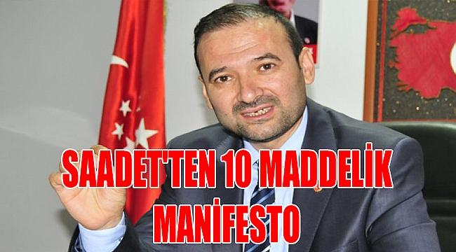 SAADET'TEN 10 MADDELİK MANİFESTO