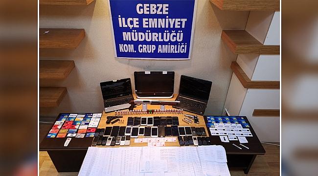 Gebze'de dolandırıcılık operasyonu; 17 gözaltı!
