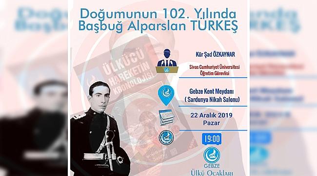 Gebzeli Ülkücüler, Türkeş'i anacak