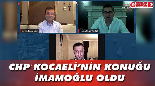 CHP Kocaeli'nin konuğu İmamoğlu oldu