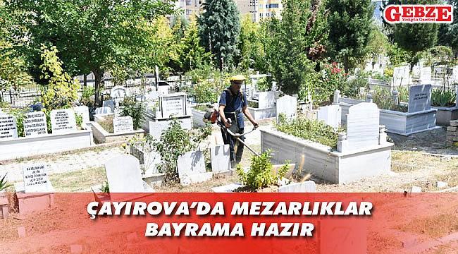 Bayram öncesinde mezarlıklarda hummalı çalışma