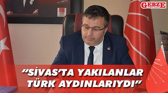 CHP'li Soyluçiçek'ten Madımak mesajı