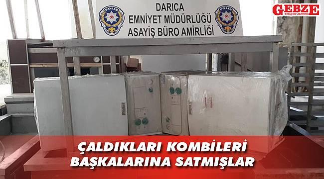 Darıca'da kombi hırsızlığına 1 tutuklama