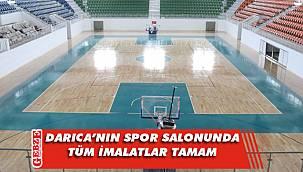 Darıca'nın spor salonu hizmete hazır