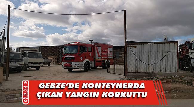 Gebze'de yabancı işçilerin kaldığı konteyner yandı