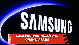 Samsung'dan Türkiye'ye önemli atama
