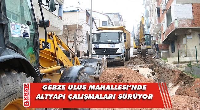 Büyükşehir'in Gebze'deki altyapı çalışmaları sürüyor