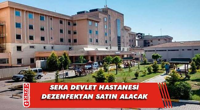 İzmit SEKA Devlet Hastanesi, dezenfektan satın alacak
