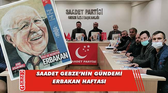 Saadet Gebze'den Erbakan haftasına özel çalışma