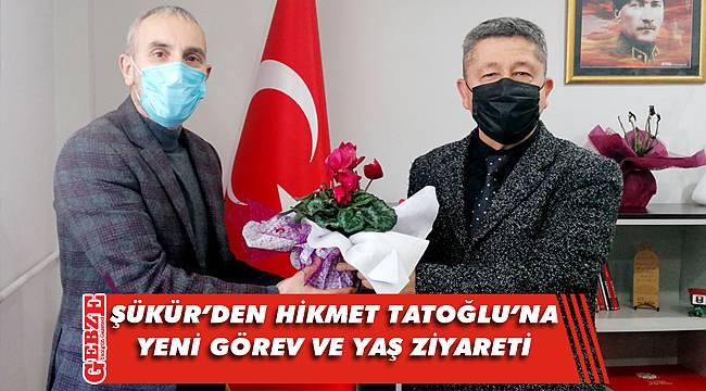 Şükür'den Tatoğlu'na kutlama