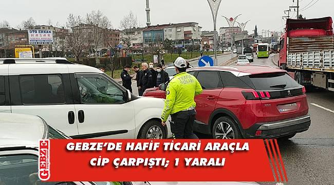 Gebze'de trafik kazası; 1 yaralı