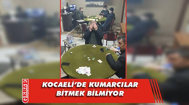 Polis, kumarcılara göz açtırmıyor