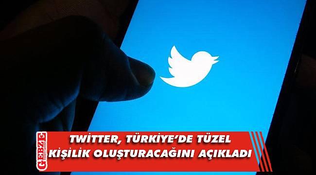Twitter, Türkiye'de tüzel kişilik oluşturacak