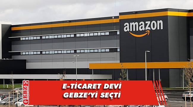 Amazon Gebze'ye üs kuruyor