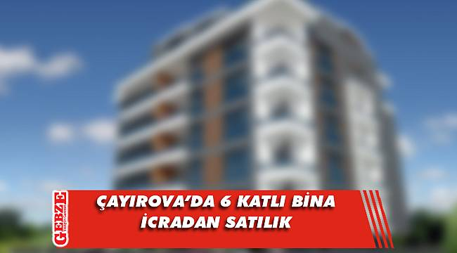 Çayırova Akse'de 6 katlı bina icradan satılık