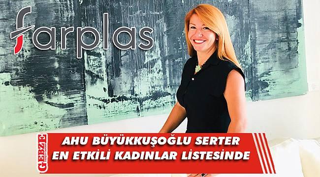 Farplas başkanı en etkili iş kadınları arasında