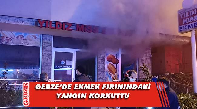 Gebze'de ekmek fırınında yangın