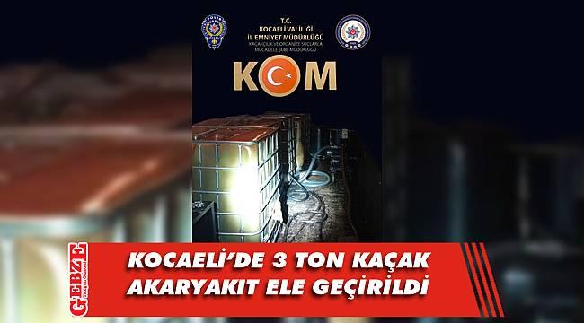 Kocaeli'de kaçak akaryakıt operasyonu
