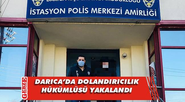 Darıca'da 16 yılla aranan şahıs yakalandı