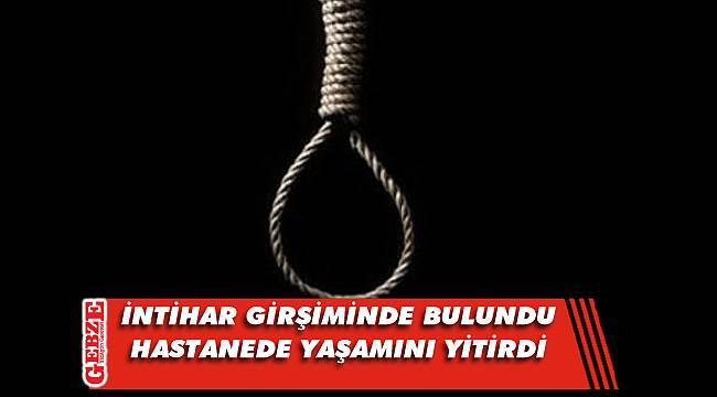 Gebze'de intihar girişiminde bulunan kadın öldü