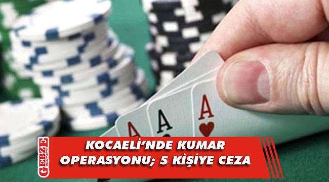 Kocaeli'nde kumar operasyonları bitmiyor
