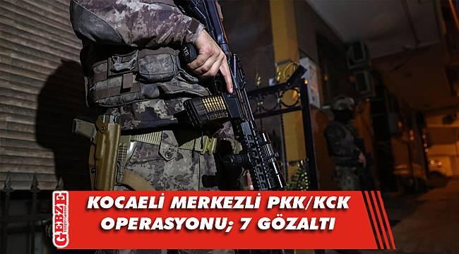 Kocaeli merkezli 6 ilde terör operasyonu