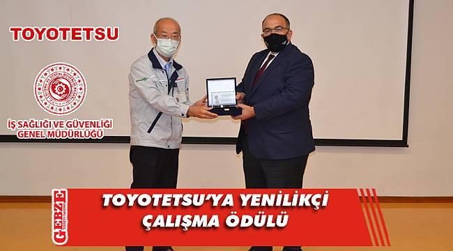 Toyotetsu'nun başarılı İSG uygulamaları ödül getirdi