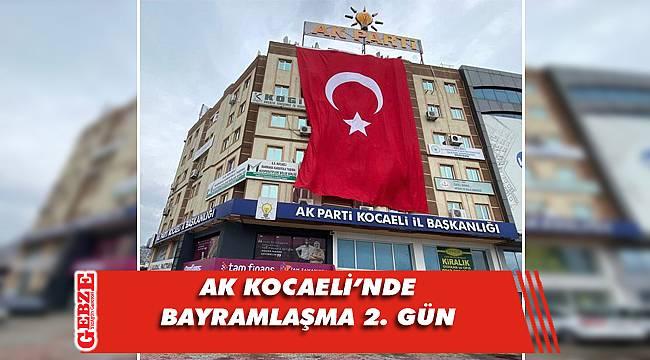 AK Parti Kocaeli'nde bayramlaşma programı belli oldu