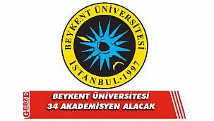 Beykent Üniversitesi 34 akademisyen alacak