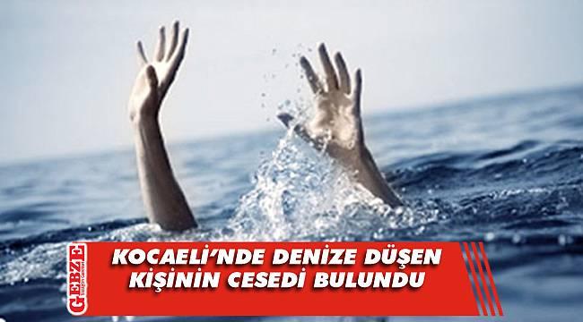 Kocaeli'nde tekneden düşen kişinin cesedi bulundu