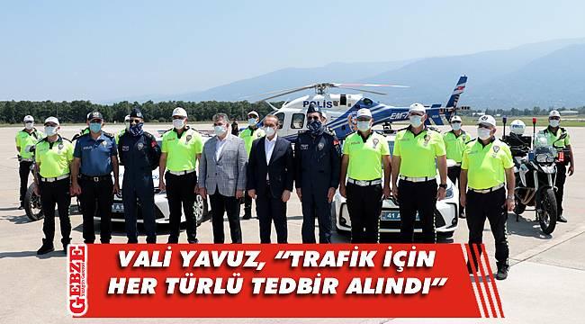 Vali Yavuz, trafik önlemleri hakkında bilgi verdi