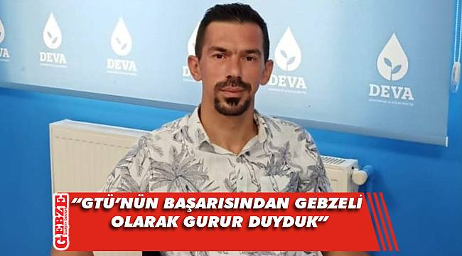 DEVA'lı Aydın'dan GTÜ hakkında açıklama