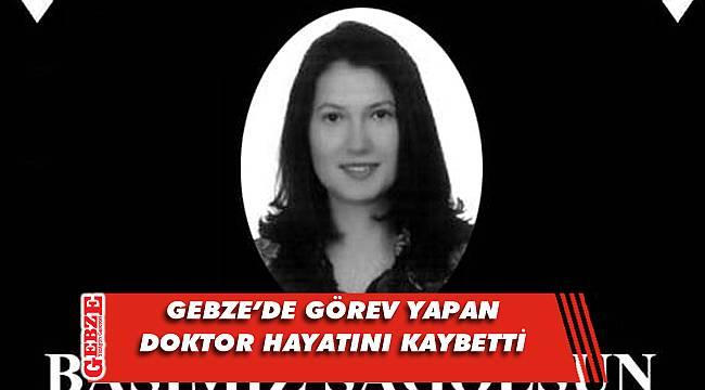 Gebze Fatih Devlet Hastanesi'ni üzen ölüm