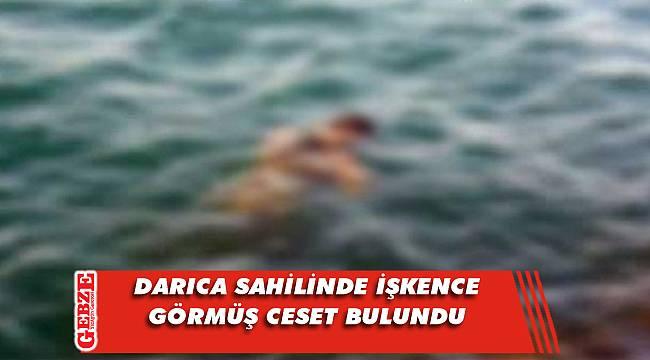 Darıca'da deniz kenarında ceset bulundu