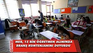 MEB, 15 bin öğretmen alımında branş kontenjanını duyurdu