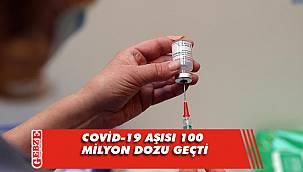 Türkiye'de uygulanan aşı miktarı 100 milyonu geçti