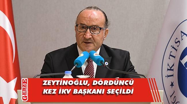 Zeytinoğlu, bir kez daha İKV başkanı oldu